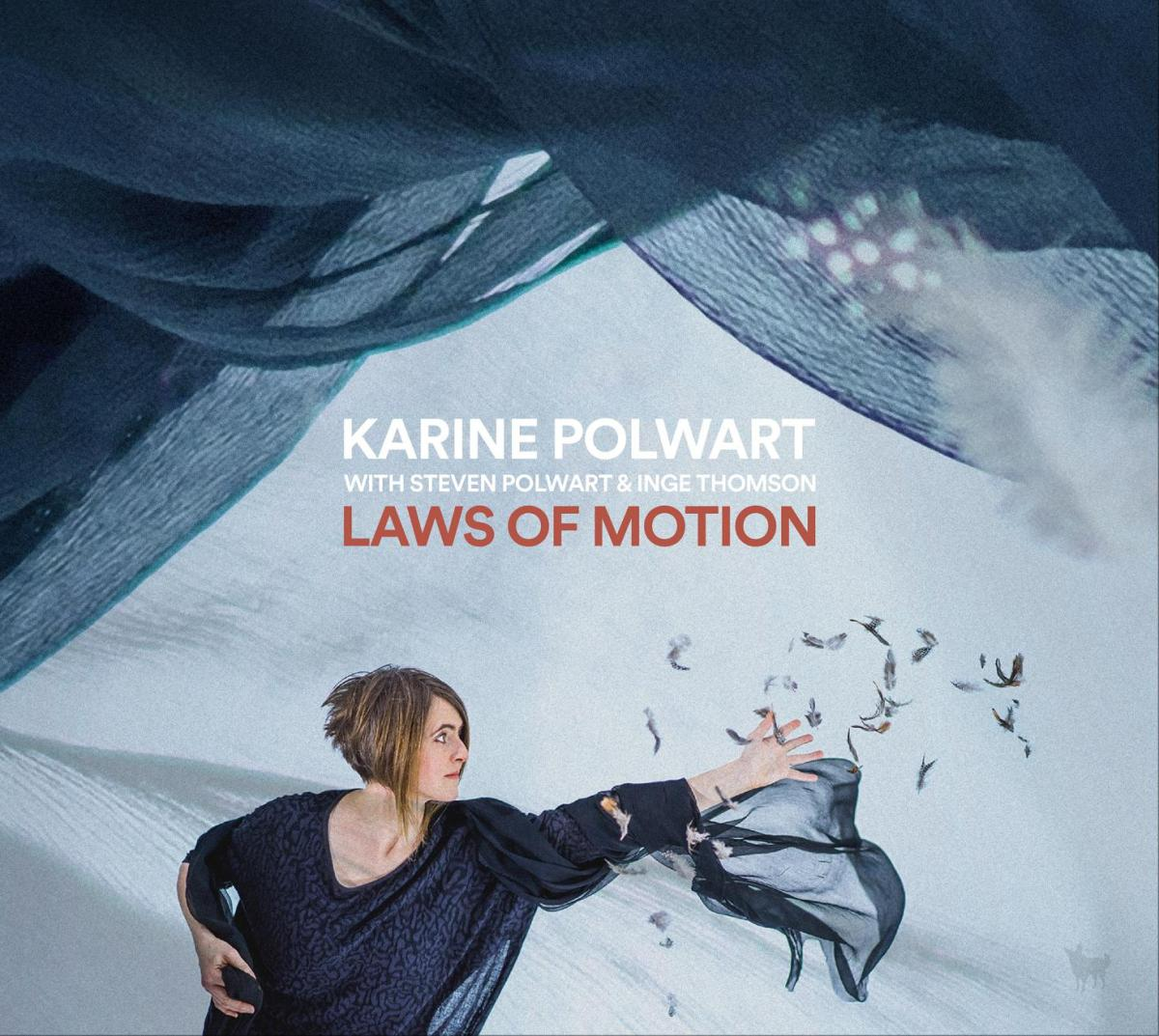 Laws of Motion – Karine Polwart