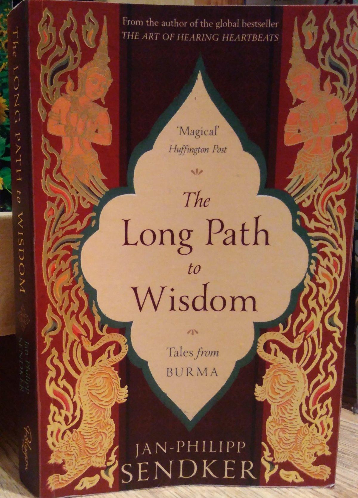 The Long Path toWisdom