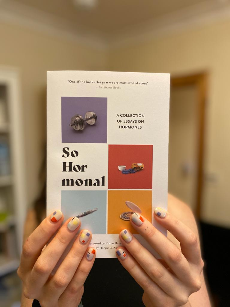 So Hormonal – essay 4 from the anthology
